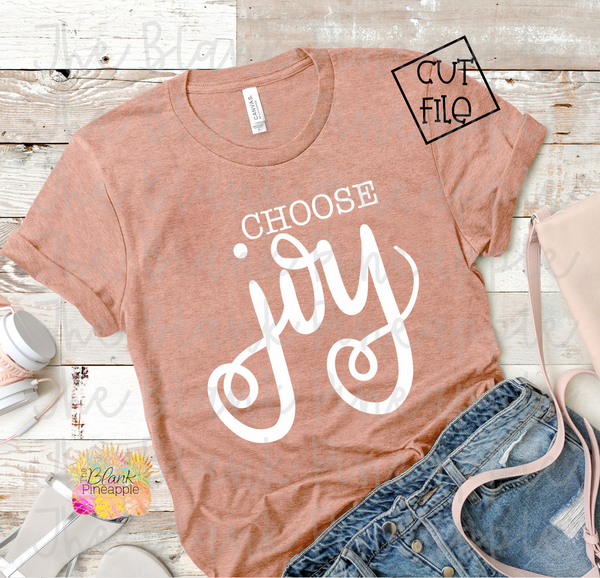 Choose Joy SVG Cut File for Cricut and Silhouette
