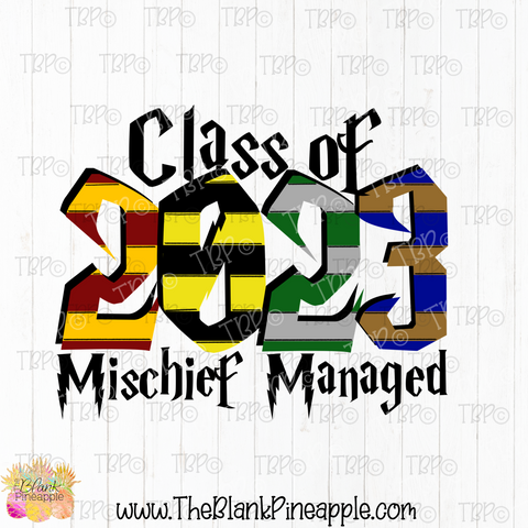PNG -  Class of 2023 Mischief Managed