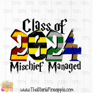 PNG -  Class of 2024 Mischief Managed
