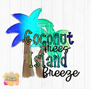 Coconut Trees and Island Breeze Sublimation Design