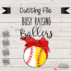 CUT FILE - Busy Raising Ballers Base/Softball w/ Bandana
