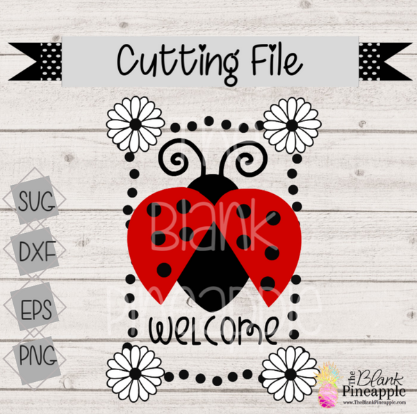 CUT FILE - Welcome Ladybug