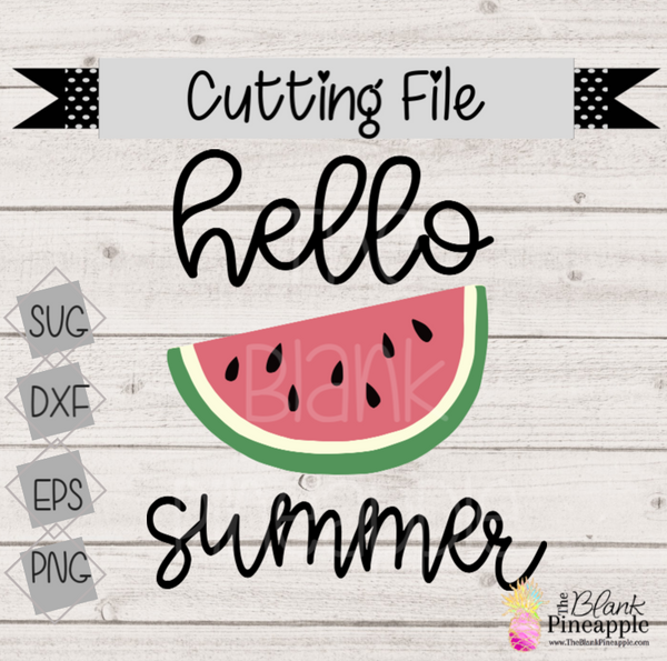 CUT FILE - Hello Summer Watermelon