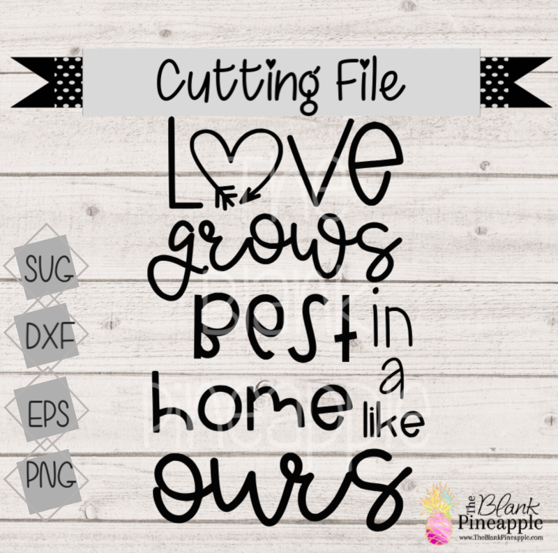 CUT FILE - Love Grows Best