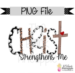 PNG - Christ strengthens me