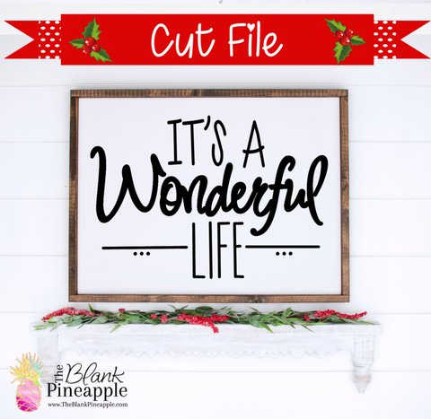 Its a wonderful life svg