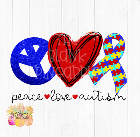 PNG - Peace Love Autism Sublimation design