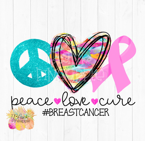 PNG - Peace Love Breast Cancer Sublimation design