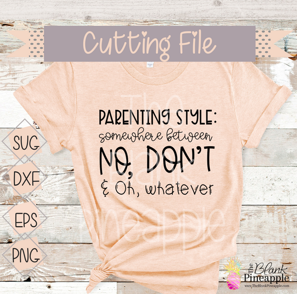 CUT FILE - Parenting Style