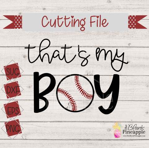 CUT FILE - That's My Boy Baseball