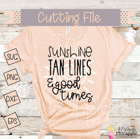 CUT FILE - Sunshine, Tan Lines, and Good Times