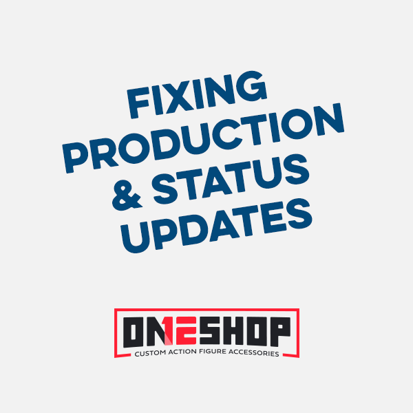 Fixing Production & Status Updates