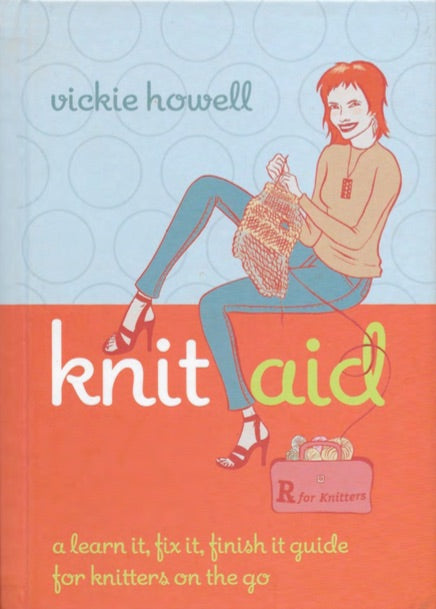 Vickie's KnitAid E-book - a learn to fix it, finish it guide for knitters on the go!