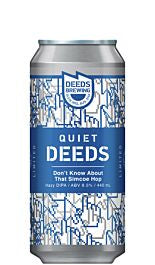 Quite Deeds Dont Know About That Simcoe Hop 440ml