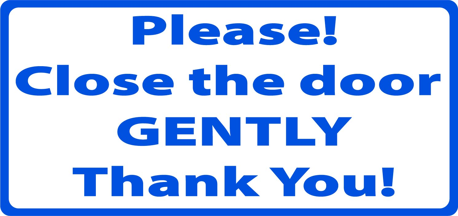 "/""PLEASE CLOSE THE DOOR GENTLY/"" sticker decal MAGNETIC sign UBER LYFT taxi car"
