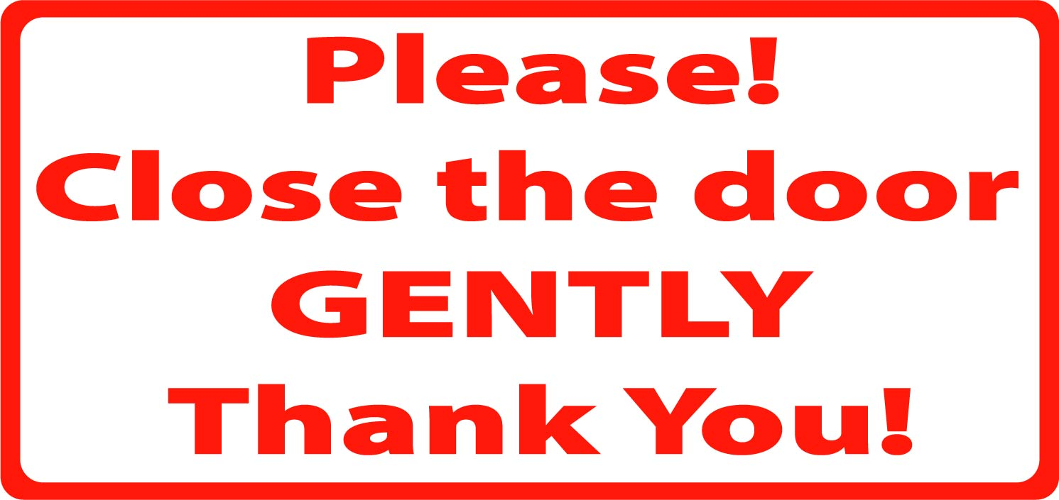 Close The Door >> Details About Please Close The Door Gently Decal Sticker Sign Driver Taxi Windows