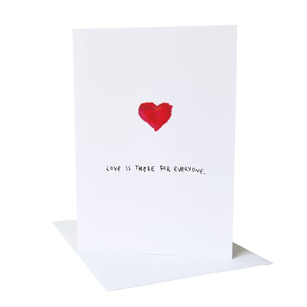 Love is there for everyone Greetings Card