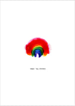 Chase the Rainbow Art Print
