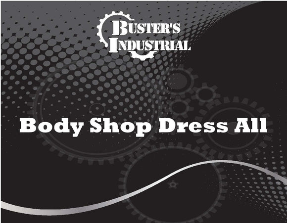Body Shop Dress All - 5 Gal.