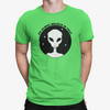 Do Aliens Believe In You T-Shirt