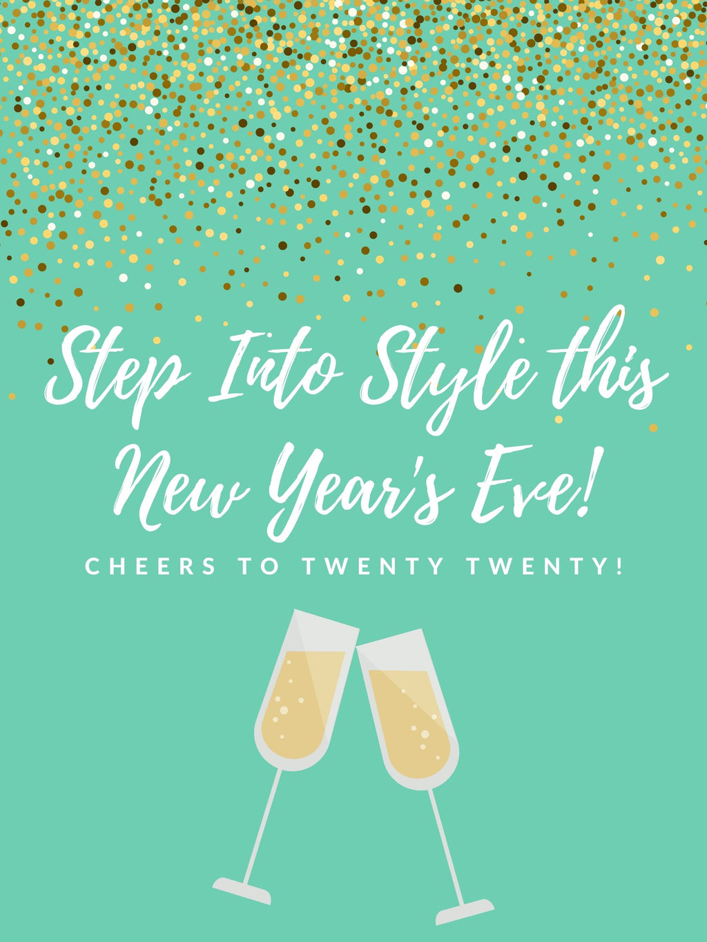 Step Into Style This NYE! 🥂