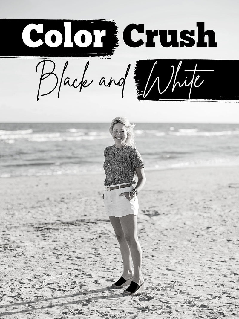 Color Crush: Black and White!