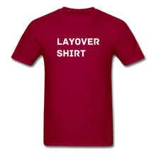 Load image into Gallery viewer, Layover Crew Life T-Shirt - dark red