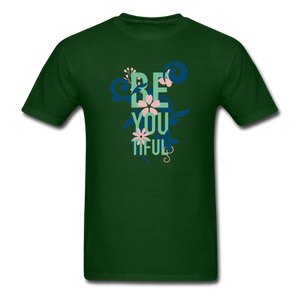 BE YOU TIFUL (Beautiful) - forest green