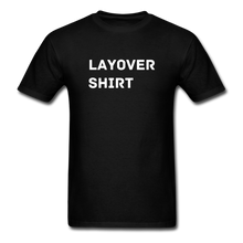 Load image into Gallery viewer, Layover Crew Life T-Shirt - black