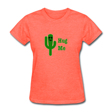 Load image into Gallery viewer, Hug Me Women's T-Shirt - heather coral