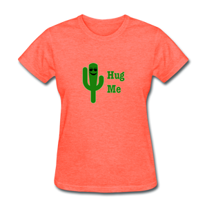 Hug Me Women's T-Shirt - heather coral