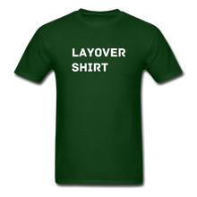 Load image into Gallery viewer, Layover Crew Life T-Shirt - forest green