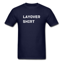 Load image into Gallery viewer, Layover Crew Life T-Shirt - navy