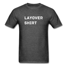 Load image into Gallery viewer, Layover Crew Life T-Shirt - heather black