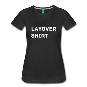 Layover Shirt Women's Cut - BravoPapa Clothing