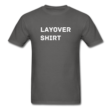 Load image into Gallery viewer, Layover Crew Life T-Shirt - charcoal