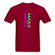 Load image into Gallery viewer, BE YOU TIFUL (Pride Colors) T-Shirt - dark red