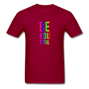 BE YOU TIFUL (Pride Colors) T-Shirt - dark red