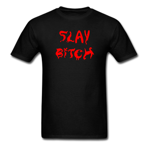 Slay Bitch Halloween T-Shirt - black