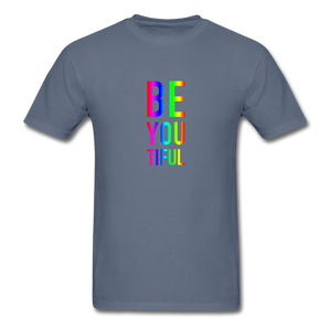 BE YOU TIFUL (Pride Colors) T-Shirt - denim