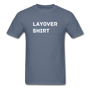 Layover Crew Life T-Shirt - denim