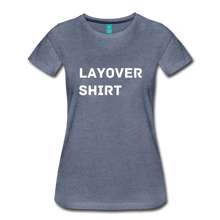 Load image into Gallery viewer, Layover Shirt Women's Cut - heather blue