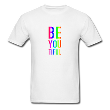 Load image into Gallery viewer, BE YOU TIFUL (Pride Colors) T-Shirt - white