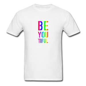 BE YOU TIFUL (Pride Colors) T-Shirt - white