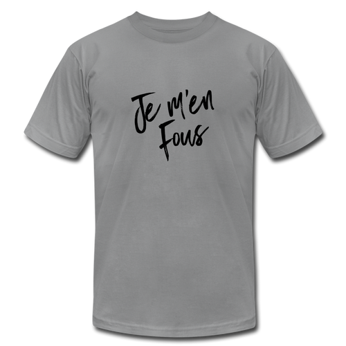 Je m'en Fous (i don't care) French T-shirt - slate
