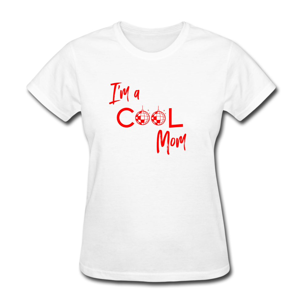 I'm a Cool Mom (Mean Girls Inspired) Women's T-Shirt - BravoPapa Clothing