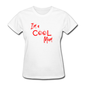 I'm a Cool Mom (Mean Girls Inspired) Women's T-Shirt - white