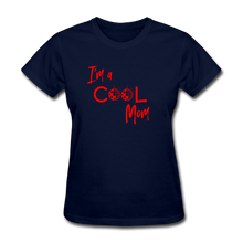 Load image into Gallery viewer, I'm a Cool Mom (Mean Girls Inspired) Women's T-Shirt - navy