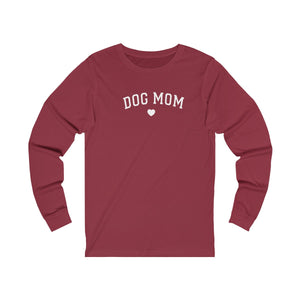 Dog MoM Unisex Jersey Long Sleeve Tee