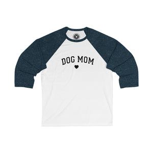 Raglan Dog Mom Unisex 3/4 Sleeve Baseball Tee